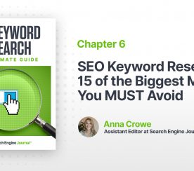 SEO Keyword Research: 15 of the Biggest Mistakes You MUST Avoid
