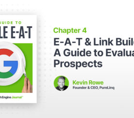 E-A-T & Link Building: A Guide to Evaluating Prospects