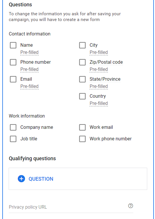 Questions to ask in the lead form.