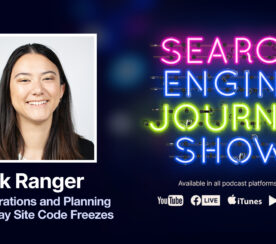 Site Migrations and Planning for Holiday Site Code Freezes [Podcast]