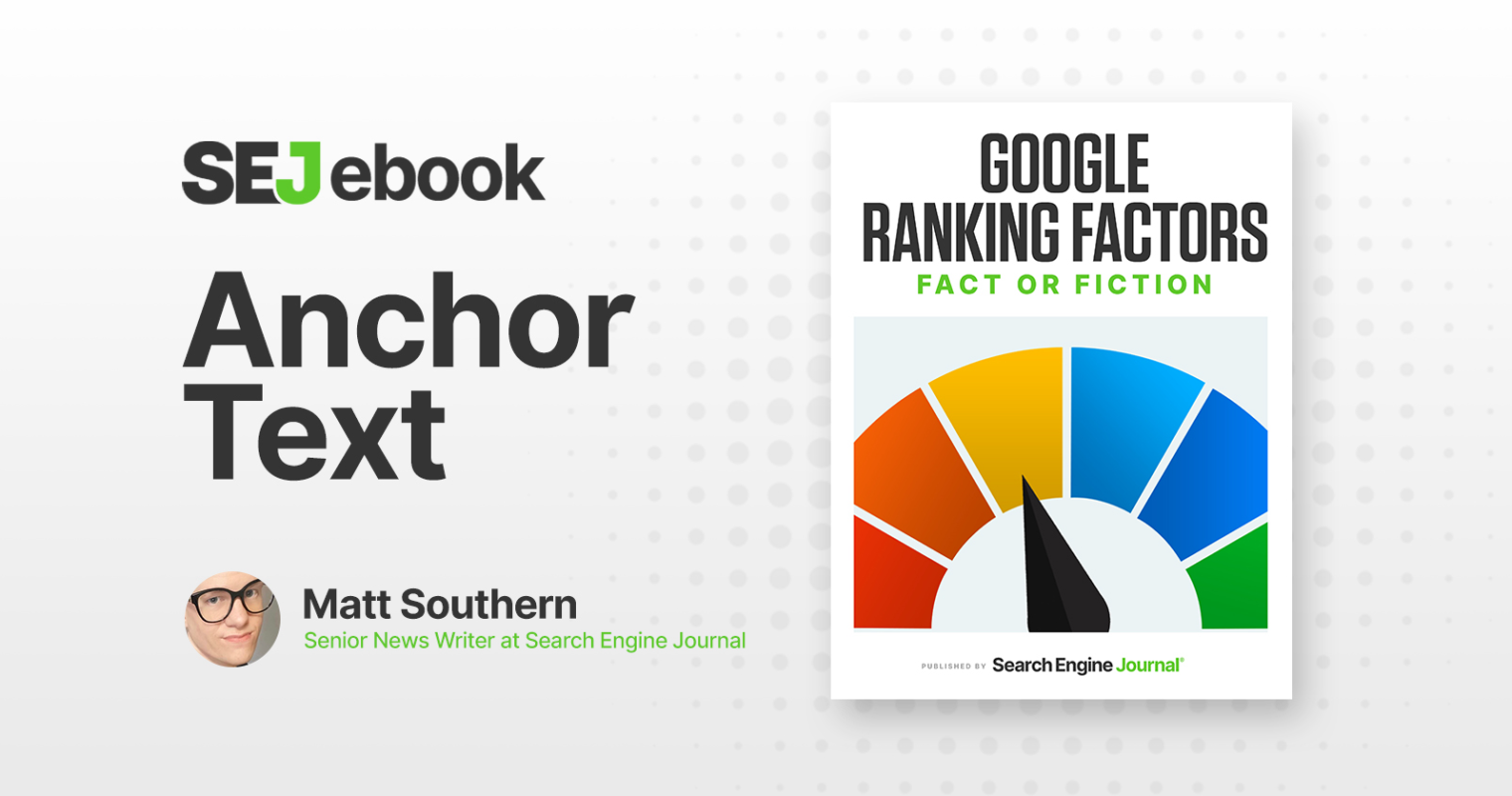 Anchor Text as a Google Ranking Factor: Everything You Need to Know