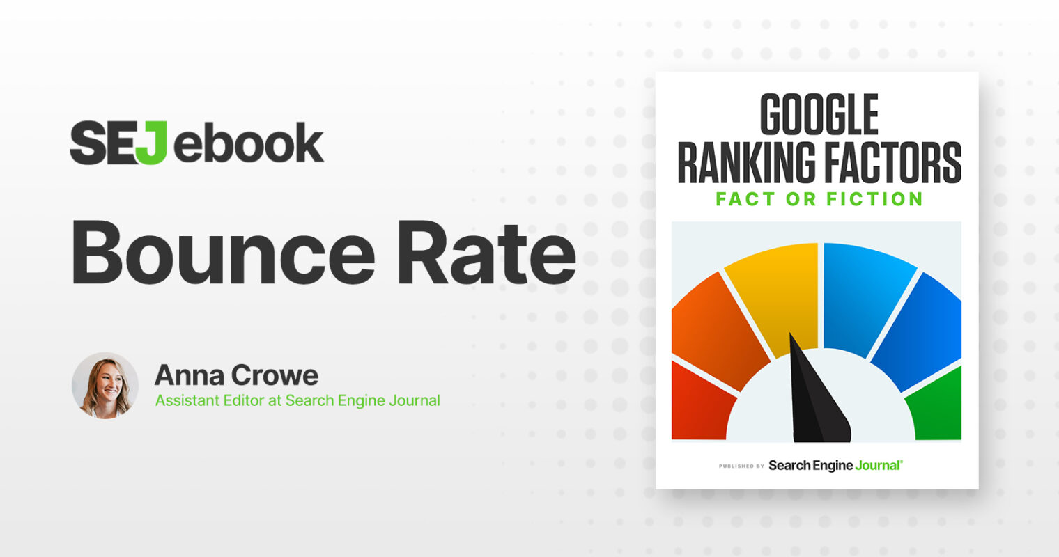 Bounce Rate: Is It a Google Ranking Factor?