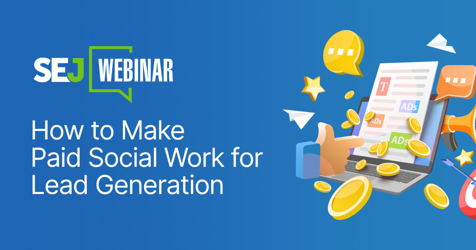 How to Make Paid Social Work for Lead Generation [Webinar]
