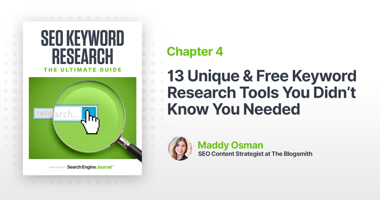 13 Unique & Free Keyword Research Tools You Didn't Know You Needed