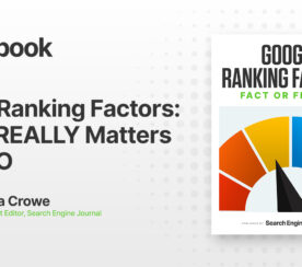 Top 8 Google Ranking Factors: What REALLY Matters for SEO