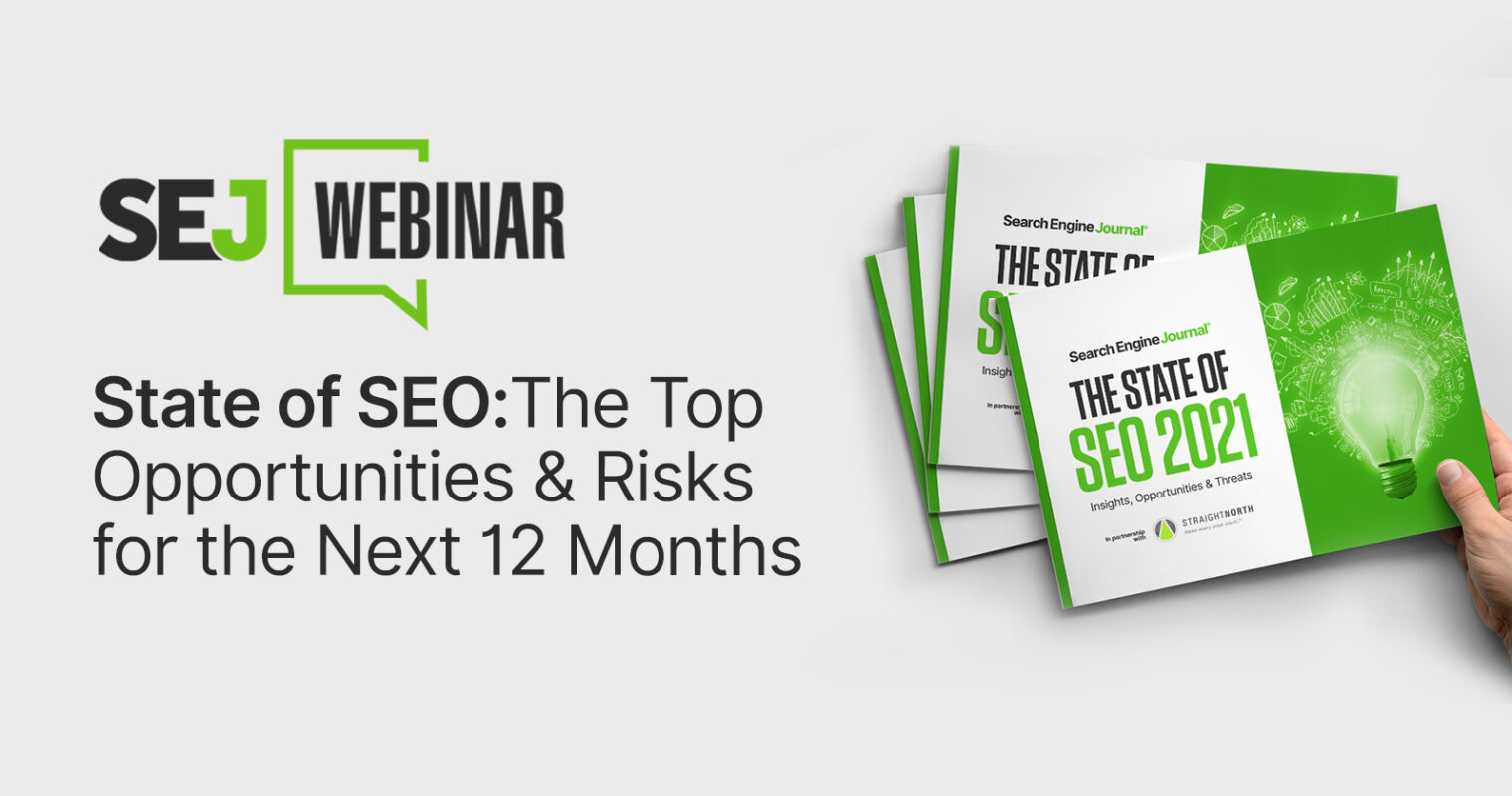 State of SEO: The Top Opportunities & Risks for the Next 12 Months [Webinar]