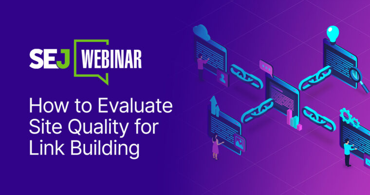 How to Evaluate Site Quality for Link Building