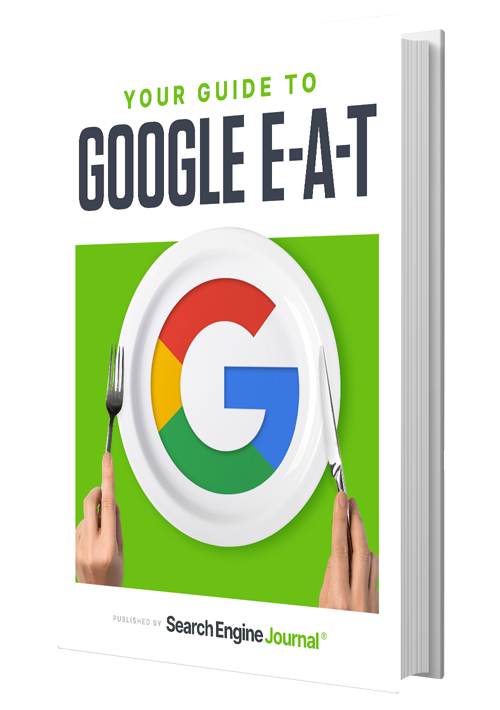 Your Guide to Google E-A-T & SEO