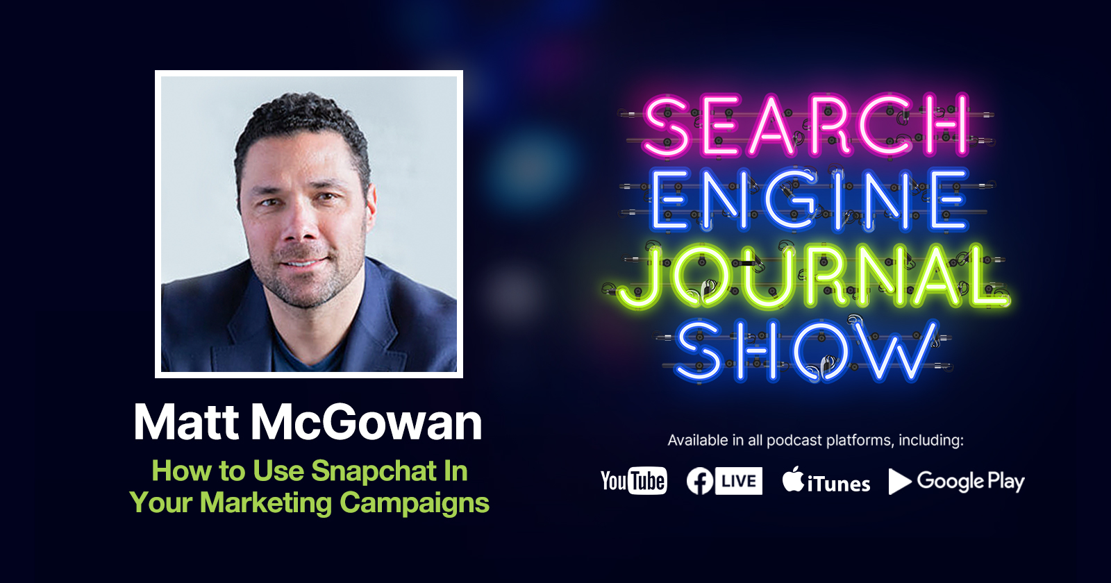How to Use Snapchat In Your Marketing Campaigns – Ep. 245 via @sejournal, @Juxtacognition